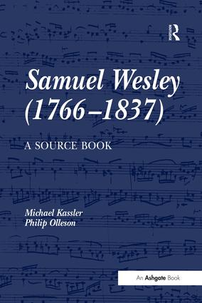 Samuel Wesley (1766–1837): A Source Book: 1st Edition (Hardback) book cover