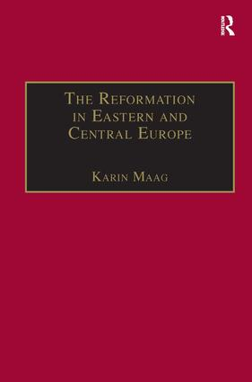 The Reformation in Eastern and Central Europe