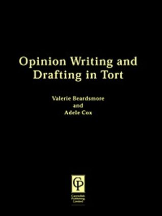 Opinion Writing & Drafting In Tort