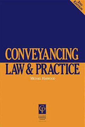 Conveyancing Law & Practice