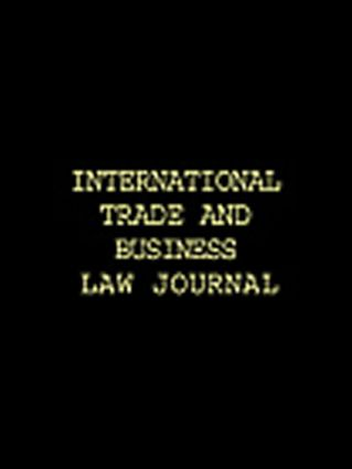 International Trade & Business Law Annual Vol I