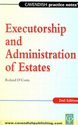 Practice Notes on Executorship and Administration