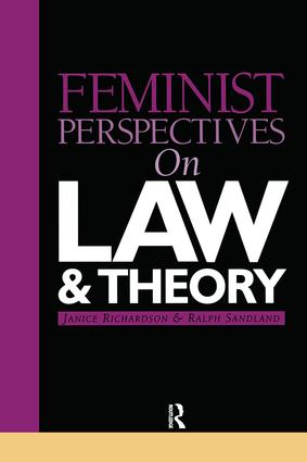 Feminist Perspectives on Law and Theory book cover