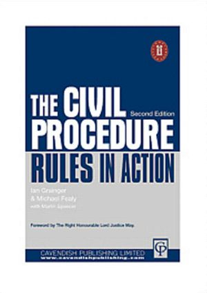 Civil Procedure Rules in Action