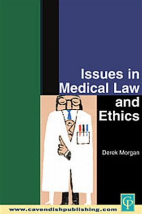 Issues in Medical Law and Ethics (Paperback) book cover
