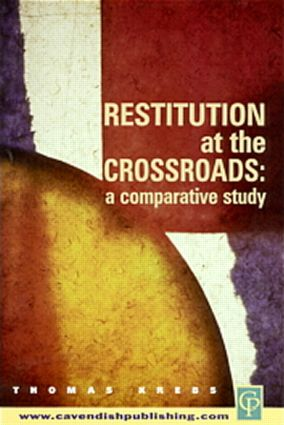 Restitution at the Crossroads