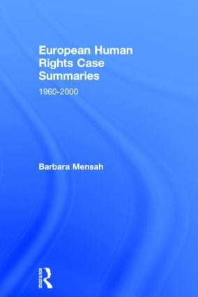 European Human Rights Case Summaries (Hardback) book cover