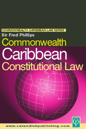 Commonwealth Caribbean Constitutional Law (Paperback) book cover