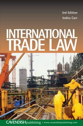 International Trade Law: 3rd Edition (Paperback) book cover