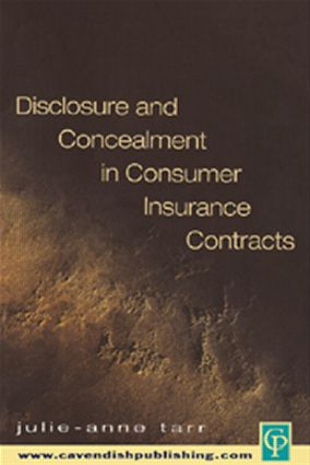 Disclosure and Concealment in Consumer Insurance Contracts: 1st Edition (Paperback) book cover