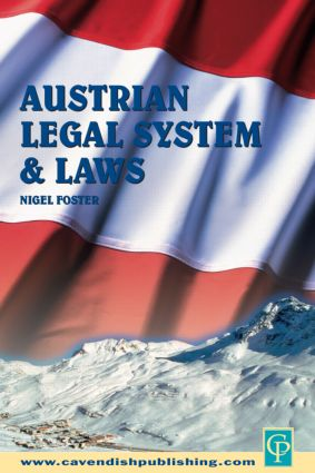 Austrian Legal System and Laws: 1st Edition (Paperback) book cover