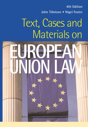 Text, Cases and Materials on European Union Law: 1st Edition (Paperback) book cover