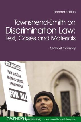 Townshend-Smith on Discrimination Law: Text, Cases and Materials book cover