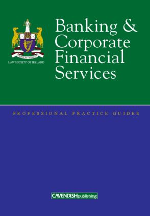 Banking and Corporate Financial Services Professional Practice Guide