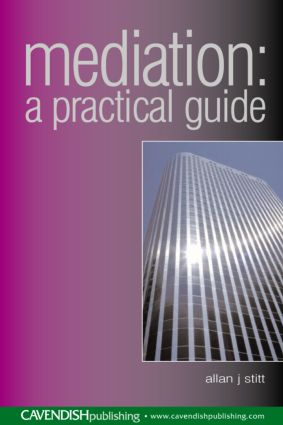 Mediation: A Practical Guide, 1st Edition (Paperback) book cover