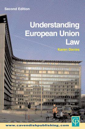 Understanding European Union Law 2/e