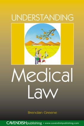 Understanding Medical Law: 1st Edition (Paperback) book cover