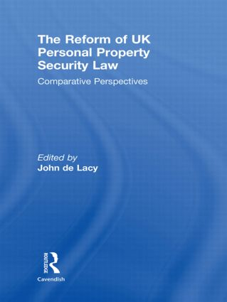The Reform of UK Personal Property Security Law: Comparative Perspectives (Hardback) book cover