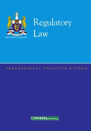 Regulatory Law Professional Practice Guide