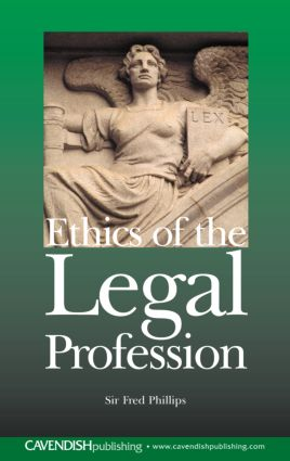 Ethics of the Legal Profession: 1st Edition (e-Book) book cover