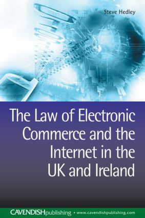 The Law of Electronic Commerce and the Internet in the UK and Ireland: 1st Edition (e-Book) book cover