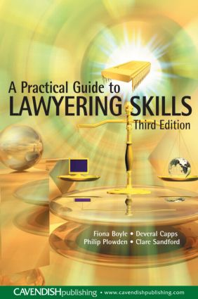 A Practical Guide to Lawyering Skills book cover