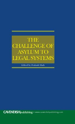 The Challenge of Asylum to Legal Systems: 1st Edition (Hardback) book cover