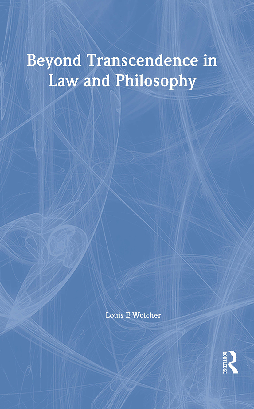 Beyond Transcendence in Law and Philosophy: 1st Edition (Hardback) book cover