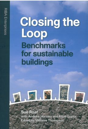 Closing the Loop: Benchmarks for Sustainable Buildings (Hardback) book cover