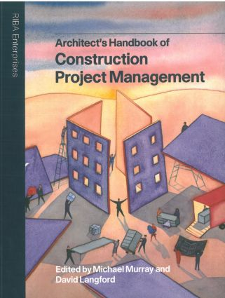 Architect's Handbook of Construction Project Management: 1st Edition (Paperback) book cover
