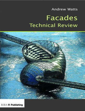 Facades Technical Review: 1st Edition (Paperback) book cover