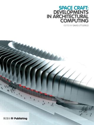 Space Craft: Developments in Architectural Computing, 1st Edition (Paperback) book cover