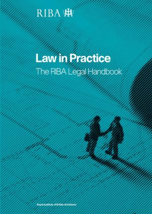 Law in Practice: The RIBA Legal Handbook (Paperback) book cover