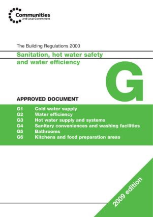Approved Document G 2009: Sanitation, Hot Water and Water Efficiency, 1st Edition (Paperback) book cover