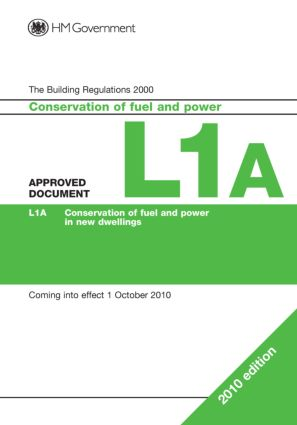 Approved Document L1A: Conservation of fuel and power (new dwellings), 1st Edition (Paperback) book cover