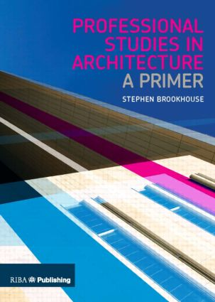 Professional Studies in Architecture: A Primer book cover