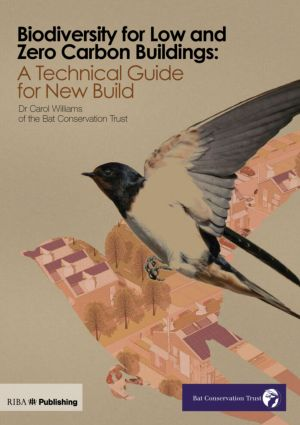 Biodiversity for Low and Zero Carbon Buildings: A Technical Guide for New Build (Paperback) book cover
