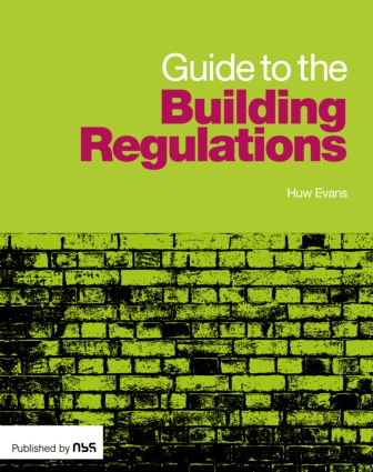 Guide to the Building Regulations: 1st Edition (Paperback) book cover