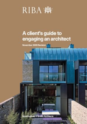 A Client's Guide to Engaging an Architect: Guidance on Hiring an Architect for Your Project, 1st Edition (Paperback) book cover