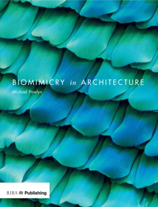 Biomimicry in Architecture: 1st Edition (Paperback) book cover
