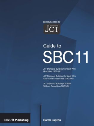Guide to the JCT Standard Building Contract: 1st Edition (Paperback) book cover