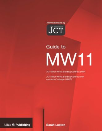 Guide to the JCT Minor Works Contract (Paperback) book cover