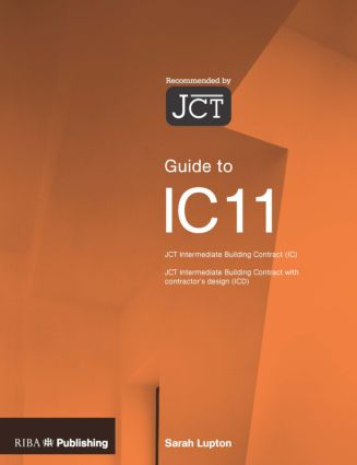 Guide to the JCT Intermediate Building Contract (Paperback) book cover