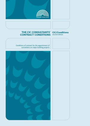 The CIC Consultants' Contract Conditions: Second Edition: 1st Edition (Paperback) book cover