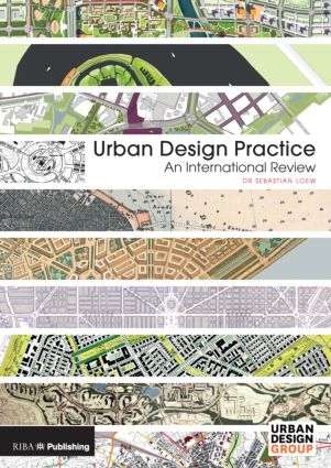 Urban Design Practice: An International Review (Hardback) book cover