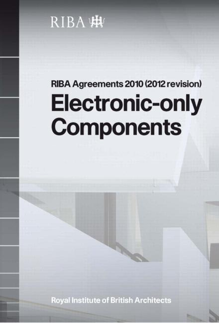 RIBA Agreements 2010 (2012 revision) Electronic Only Components - Printed Copy: 1st Edition (Paperback) book cover