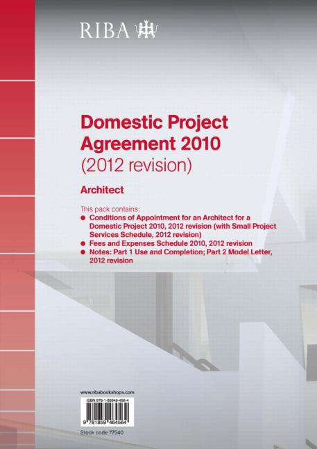 RIBA Domestic Project Agreement 2010 (2012 Revision): Architect (Pack of 10) (Paperback) book cover