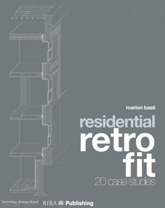 Residential Retrofit: Twenty Case Studies book cover