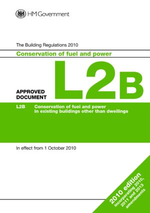 Approved Document L2B: Conservation of fuel and power (existing buildings other than dwellings) book cover