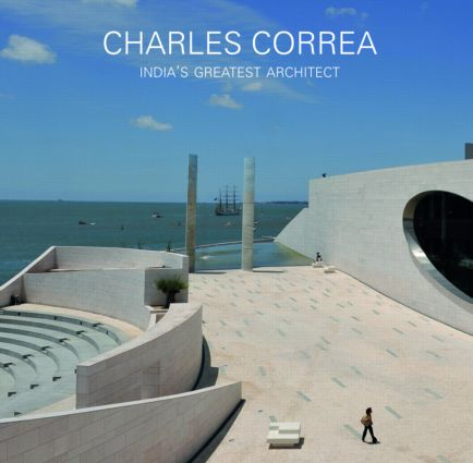 Charles Correa: India's Greatest Architect, 1st Edition (Paperback) book cover
